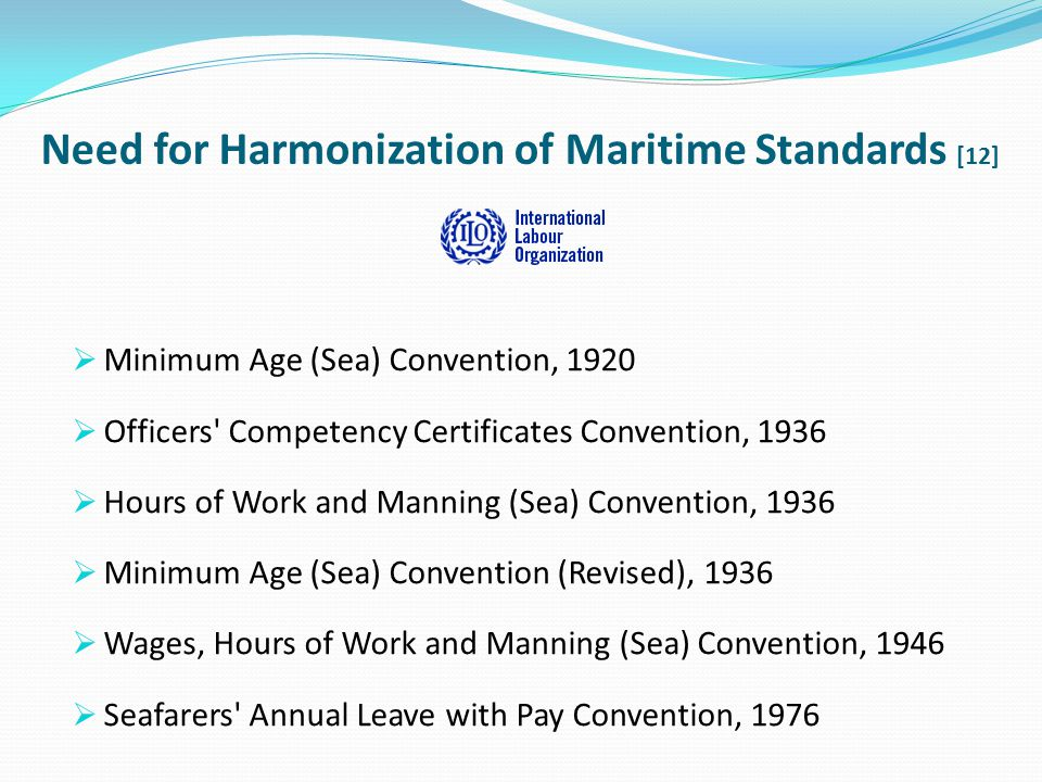 Need for Harmonization of Maritime Standards [12]